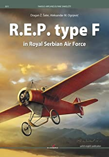 R.E.P. type F in Royal Serbian Air Force (Famous Airplanes)