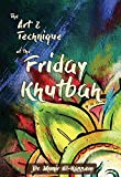 The Art and Technique of the Friday Khutbah (English Edition)