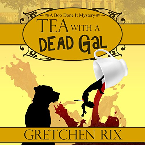 Tea with a Dead Gal Titelbild