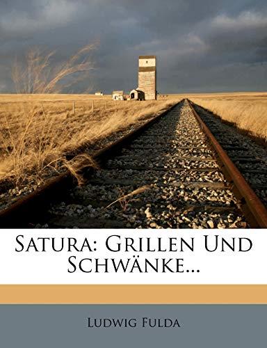Satura: Grillen Und Schwänke...