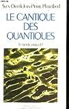 Le cantique des quantiques - La Découverte - 02/10/1984