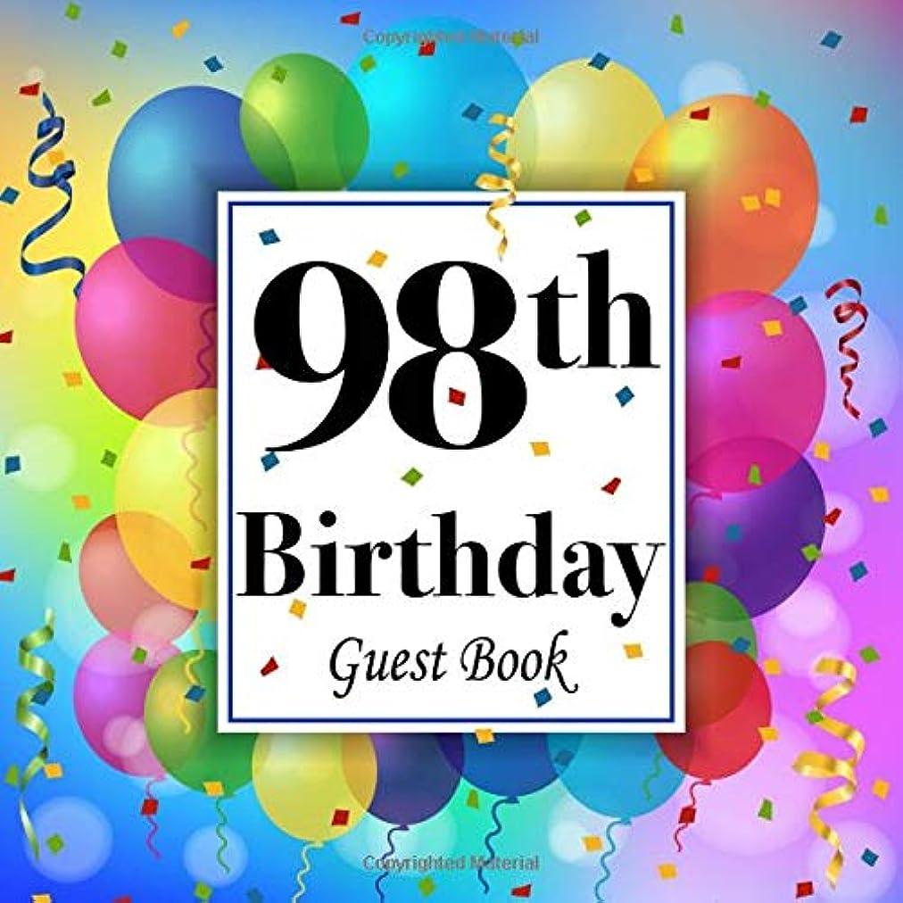 キャラバン被る意味98th Birthday Guest Book: Party Celebration Keepsake Memory Book For Family & Friends to write best wishes, messages, sign in, guest