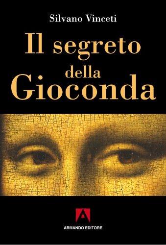 Il Segreto Della Gioconda Misteri D Italia Italian Edition Kindle Edition By Vinceti Silvano Arts Photography Kindle Ebooks Amazon Com