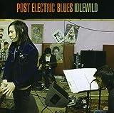 Songtexte von Idlewild - Post Electric Blues