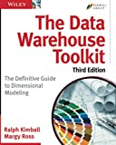 The Data Warehouse Toolkit: The Definitive Guide to Dimensional Modeling, 3rd...