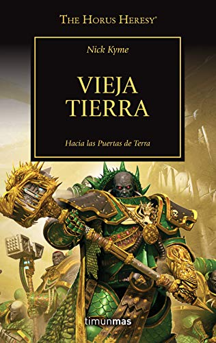 The Horus Heresy nº 47/54 Vieja Tierra (La Herejía de Horus)