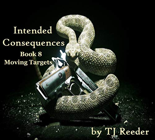 Intended Consequences, Book 8 by [TJ Reeder]