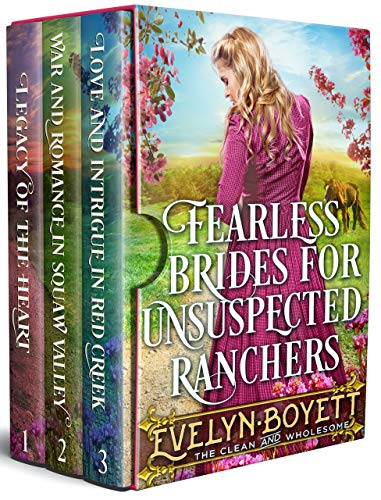 Fearless Brides For Unsuspected Ranchers: A Clean Western Historical Book Collection by [Evelyn Boyett]