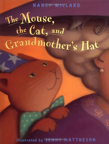 The Mouse, the Cat and Grandmother's Hat