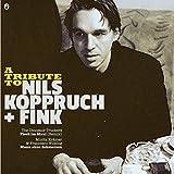 A Tribute to Nils Koppruch & Fink (Fisch im Maul / Mann ohne Schmerzen)