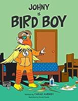 Johny Is Bird Boy