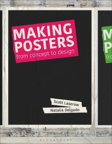 Compare Textbook Prices for Making Posters  ISBN 9781350090156 by Laserow, Scott,Delgado, Natalia
