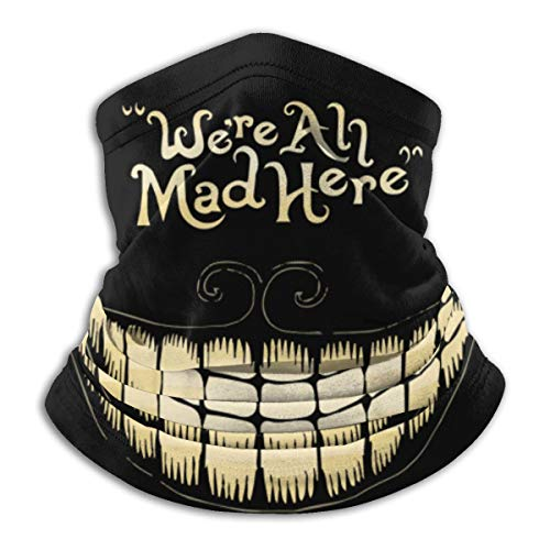 We're All Mad Here - Mascarilla unisex para cuello, bufanda de microfibra, multifunción, pasamontañas para exteriores