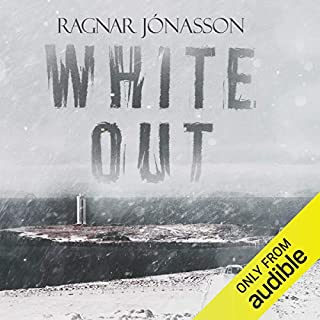 Whiteout     Dark Iceland, Book 5              By:                                                                                                                                 Ragnar Jonasson                               Narrated by:                                                                                                                                 Leighton Pugh                      Length: 6 hrs and 45 mins     38 ratings     Overall 4.2