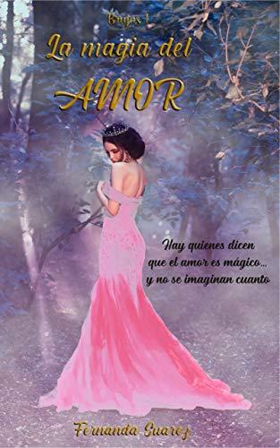La magia del amor de Fernanda Suarez