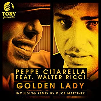 Golden Lady (Incl. Remix By Duce Martinez & Big Moses)