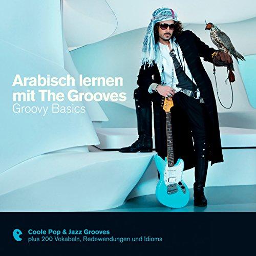 Arabisch lernen mit The Grooves - Groovy Basics Titelbild