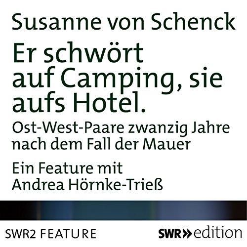 Er schwört auf Camping, sie aufs Hotel Titelbild
