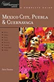 Explorer's Guide Mexico City, Puebla & Cuernavaca: A Great Destination (Explorer's Great Destinations) (English Edition)