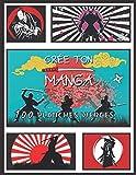 CRÉE TON MANGA: 100 planches vierges : avec intérieur unique à compléter avec créativité   imagine ta propre bande dessinee   livre apprendre a ... garcon fille ados et adultes   IDÉE CADEAU