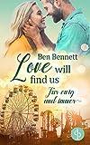 Love will find us: Für ewig und immer