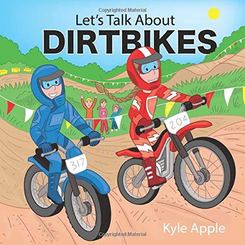 Let's Talk About Dirtbikes