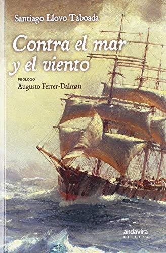 Contra el mar y el viento
