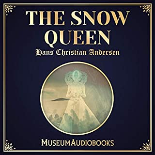 The Snow Queen                   By:                                                                                                                                 Hans Christian Andersen                               Narrated by:                                                                                                                                 Sahar Wallis                      Length: 1 hr and 1 min     Not rated yet     Overall 0.0