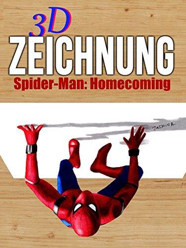 Clip: 3D Zeichnung Spider-Man Homecoming