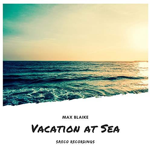 Vacation at Sea (Original Mix)
