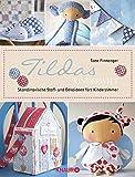 Tildas Kinderwelt: Skandinavische Stoff- und Dekoideen fürs Kinderzimmer