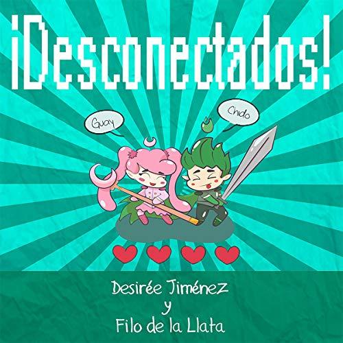 ¡Desconectados! [Disconnected!] cover art