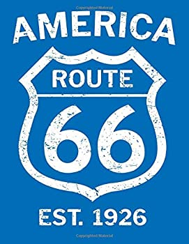 Paperback America Route 66 Est. 1926: Travel Log Blanked Lined 100 Page 8.5 x 11 inch Notebook Journal for Writing and Taking Notes Book