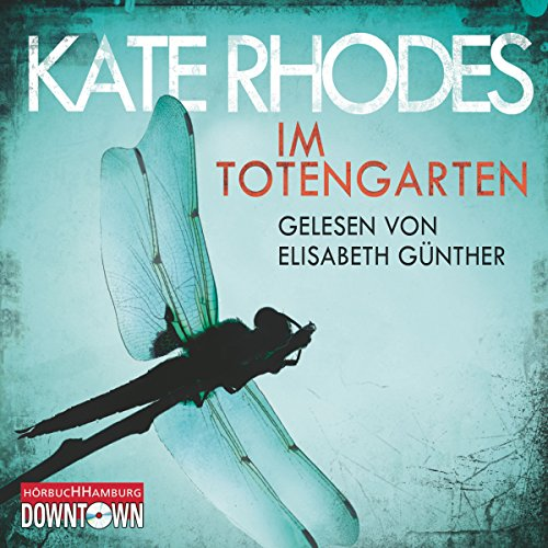 Im Totengarten                   By:                                                                                                                                 Kate Rhodes                               Narrated by:                                                                                                                                 Elisabeth Günther                      Length: 5 hrs and 47 mins     Not rated yet     Overall 0.0