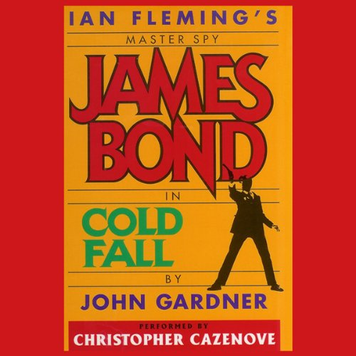 Cold Fall (John Gardner's Bond #16) audiobook cover art
