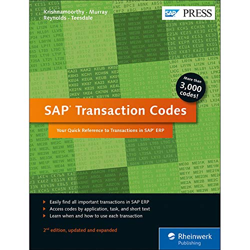 SAP Transaction Codes: Your Quick Reference to T-Codes in SAP ERP (SAP PRESS)