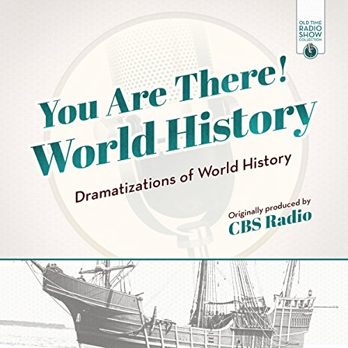 You Are There! World History audiobook cover art