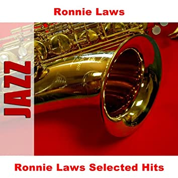 Ronnie Laws Selected Hits