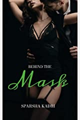 Behind The Mask Kindle Edition
