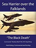 Sea Harrier over the Falklands: The Black Death