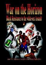 By The Irritated Genie of Soufeese War on the Horizon - Black Resistance to the white-sex Assault (1st First Edition) [Paperback]