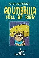 An Umbrella Full of Rain