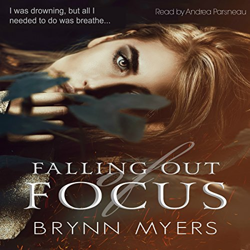 Falling Out of Focus audiobook cover art