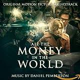 Songtexte von Daniel Pemberton - All the Money in the World