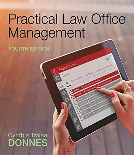 Compare Textbook Prices for Practical Law Office Management 4 Edition ISBN 9781305577923 by Traina Donnes, Cynthia