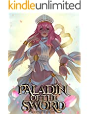Paladin of the Sword: Slay Demons, Crush Evil, and Become the Strongest Paladin!