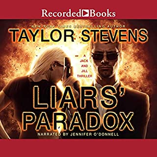 Liars' Paradox                   By:                                                                                                                                 Taylor Stevens                               Narrated by:                                                                                                                                 Jennifer O'Donnell                      Length: 11 hrs and 19 mins     53 ratings     Overall 4.4