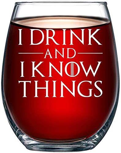 I Drink and I Know Things Wine Glass Game of Thrones-Inspired, the Golden Lion, Great for Drinking Games Wine & Beer - Him and Her 15oz