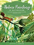 Nature Painting in Watercolor: Learn to paint...