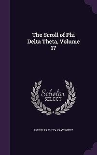 The Scroll of Phi Delta Theta, Volume 17